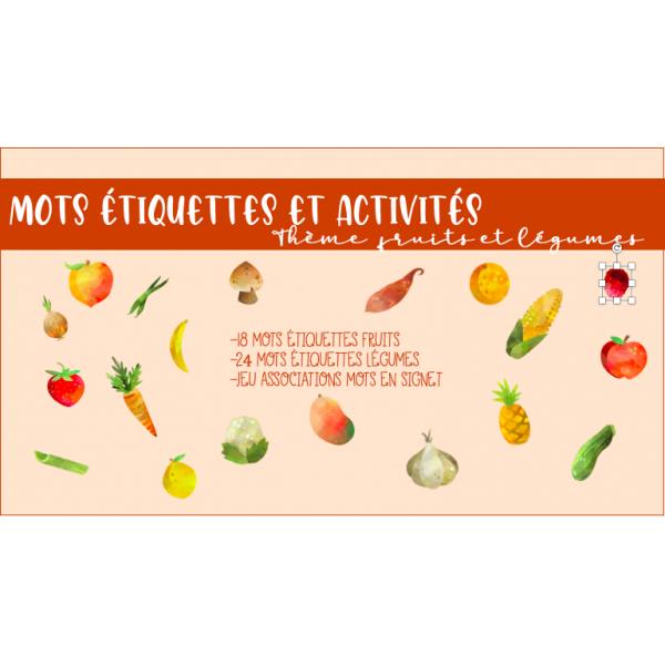 Mots étiquettes et activités fruits et légumes
