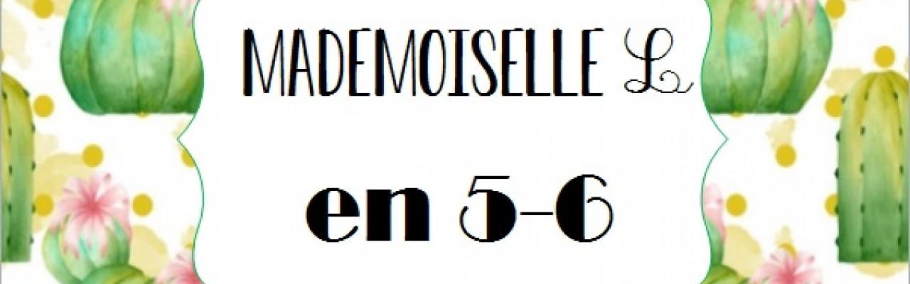 Mademoiselle L en 5-6