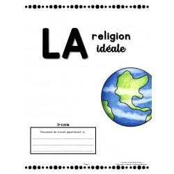 LA religion idéale