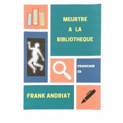 Meurtre à la bibliothèque, Frank Andriat