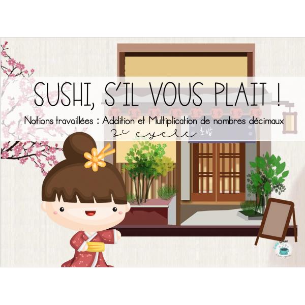 Sushi, s'il vous plait!