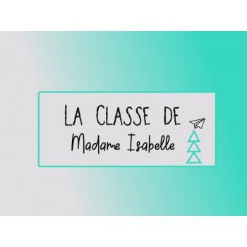 Classe de Madame Isabelle