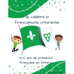 Je célèbre la francophonie ontarienne