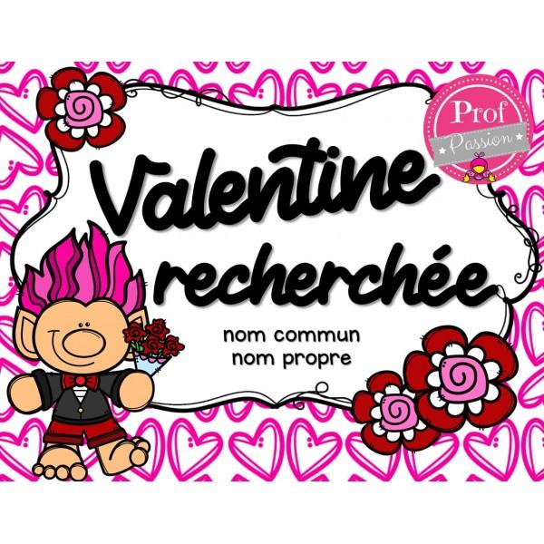Valentine recherchée