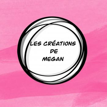 Les créations de Megan