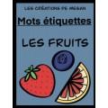 Mots étiquettes - Les fruits (Version bleu foncé)