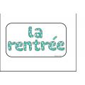 """Mots-étiquettes """"La rentrée""""."""