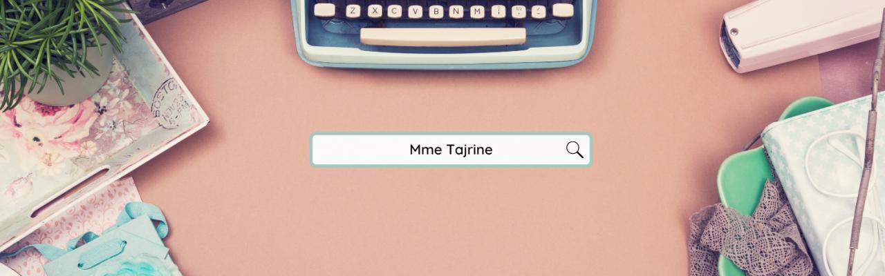 Mme Tajrine - Français 3e secondaire