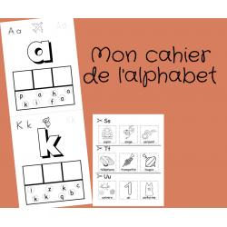 Mon cahier de l'alphabet - préscolaire