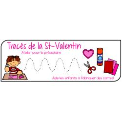 Tracés de la St-Valentin (enfants) - préscolaire