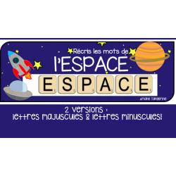 Récris les mots de l'espace - atelier préscolaire
