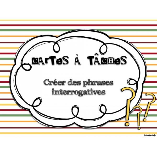 Cartes à tâches - Phrases interrogatives