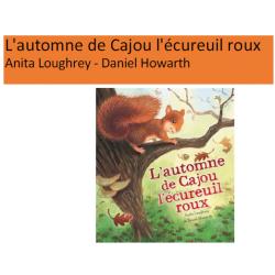 L'automne de Cajou l'écureuil roux