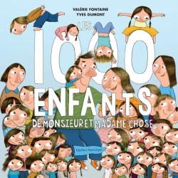 Les 1 000 enfants de M. et Mme Chose