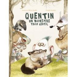 Quentin - Un monstre trop gentil