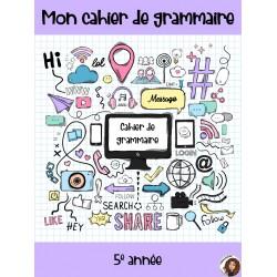 Cahier de grammaire 5e année