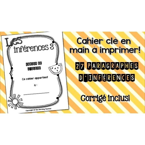 Cahier d'inférences 3 - prêt à imprimer!