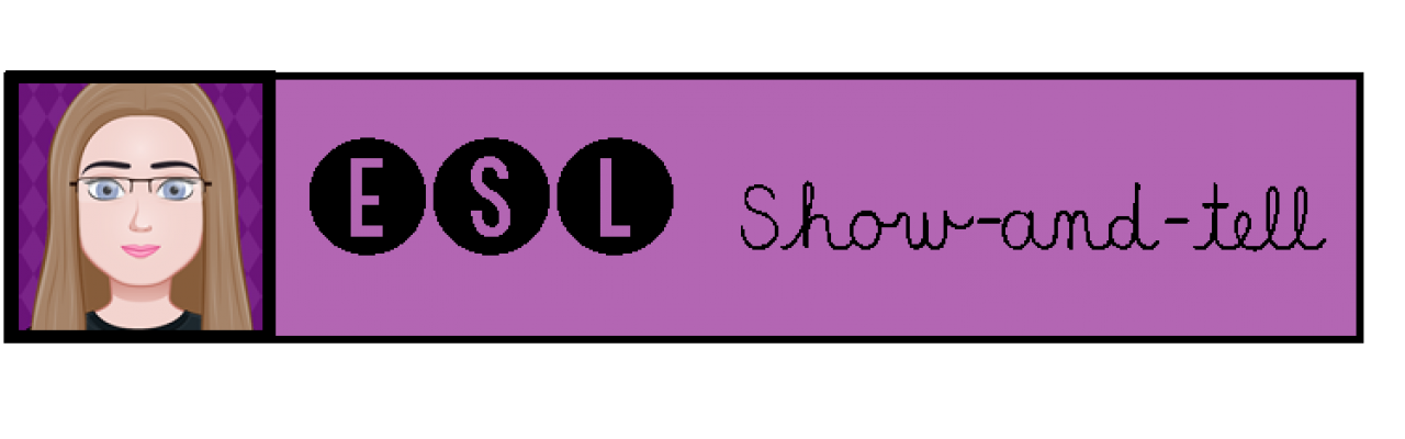 ESL Show-and-tell
