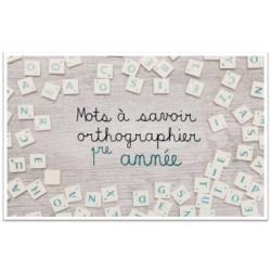Mots à savoir orthographier - 1re année