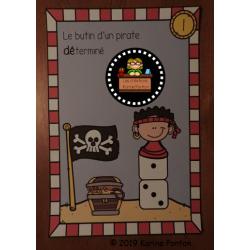 Le butin d'un pirate DÉterminé