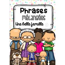 Phrases mélangées - la famille