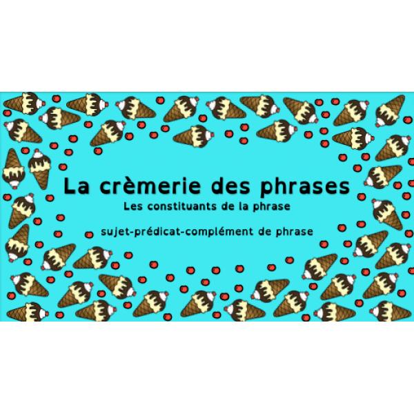 La crèmerie des phrases