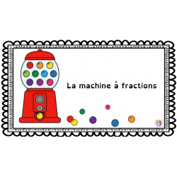 La machine à fractions