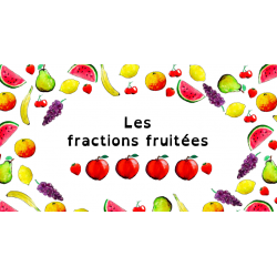 Fractions fruitées 2 - Smart Notebook