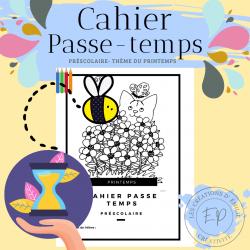 Cahier Passe-temps - préscolaire (printemps)