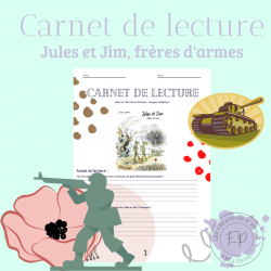Carnet de lecture - Jules et Jim frères d'armes