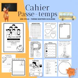 Cahier Passe-temps - 1er cycle (rentrée scolaire)