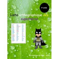 Liste orthographique des super-héros