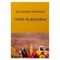 Ordre de grandeur - Cuisine italienne