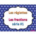 FRACTIONS AVEC RÉGLETTES