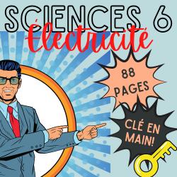 SCIENCES 6 ↬ L'ÉLECTRICITÉ