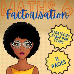 MATHS 5/6 ↬ STRATÉGIES EN FACTORISATION