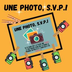 Une photo S.V.P.!