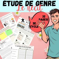 ÉCRITURE 3e CYCLE : LE RÉCIT