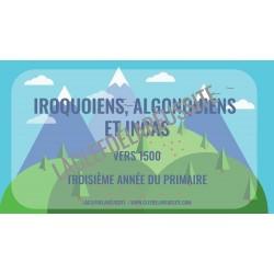 Iroquoiens, Algonquiens et Incas  - Cartes
