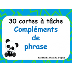 30 cartes à tâche (compléments de phrase)