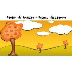 Atelier de lecture : Scènes d'automne