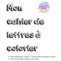 Mon cahier de lettres à colorier