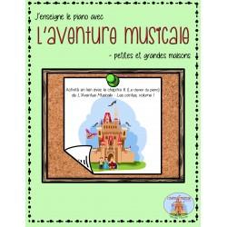 L'Aventure Musicale - petites et grandes maisons