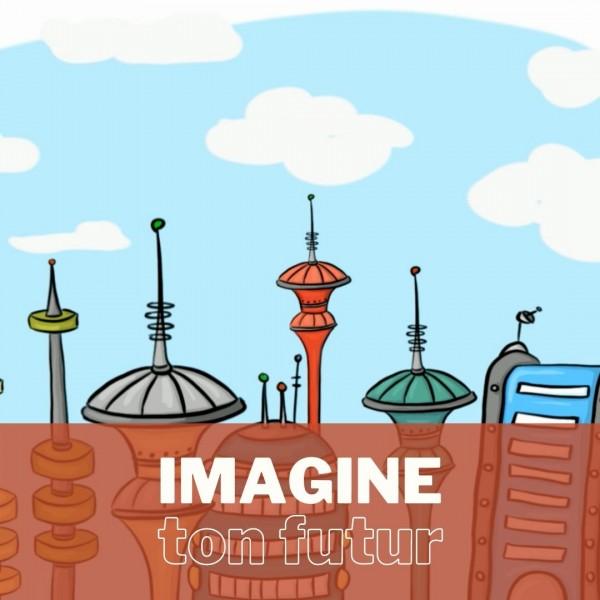 Défi créatif - Imagine ton futur