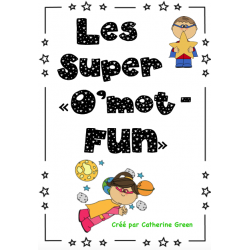 Les super O'Mot-Fun!