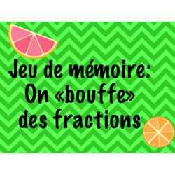jeu de mémoire: On « bouffe » des fractions