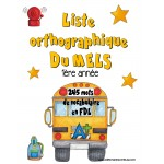 Liste orthographique en FDL 1ère année