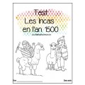 TEST  , DICTÉE et RÉVISION SUR  INCAS en 1500