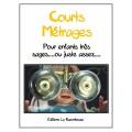 Série 2: COURTS-MÉTRAGES superbes !