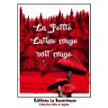 La Petite Lutine rouge voit rouge ! Drôle !